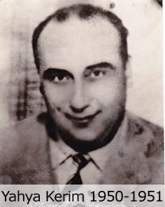 06-1950_1951_Yahya_Kerim-copy.jpg